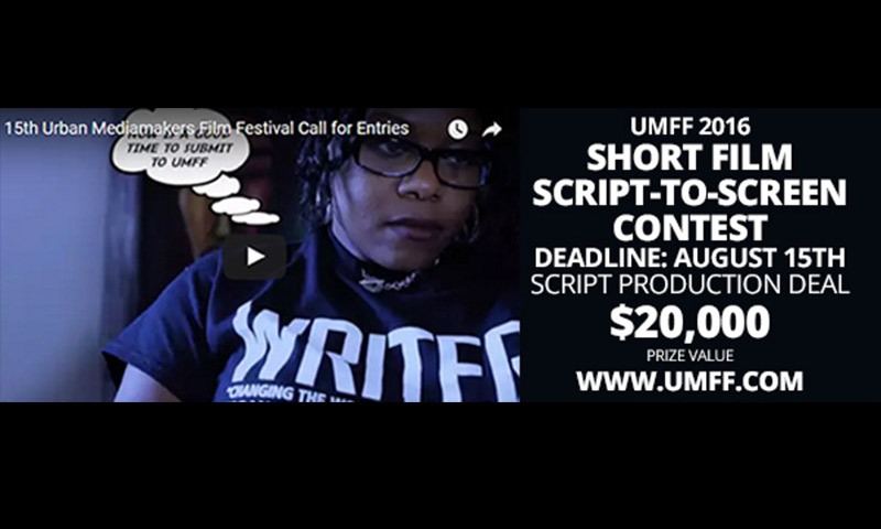Urban Mediamakers Short Film Script-to-Screen Contest